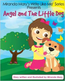 Mary and the Little Dog by Miranda Mary